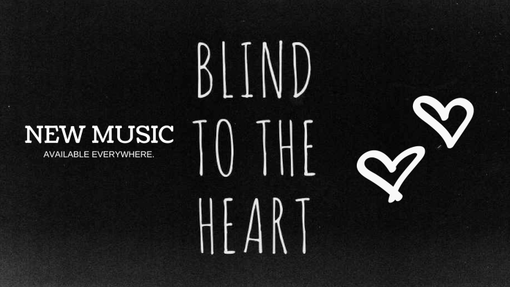 BLIND TO THE HEART POSTER